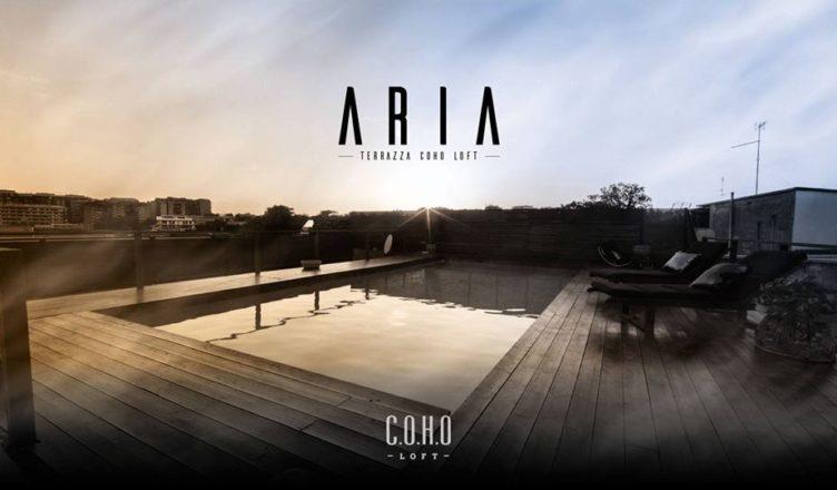 Aria La Terrazza Del Coho Loft Il 9 Giugno Opening Party